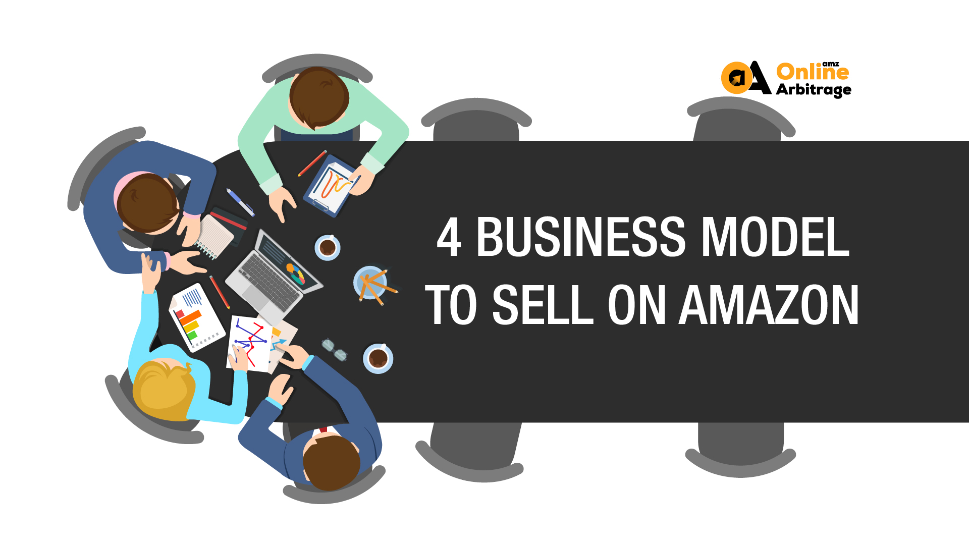4 BUSINESS MODEL TO SELL ON AMAZON