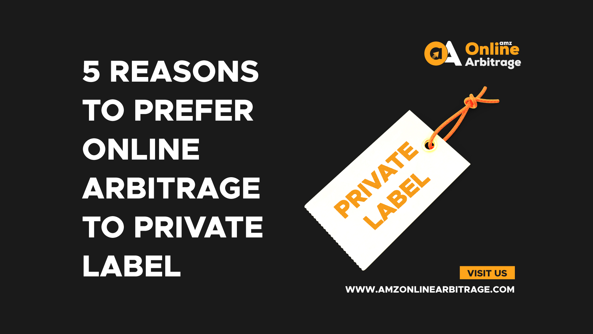 5 REASONS TO PREFER ONLINE ARBITRAGE TO PRIVATE LABEL