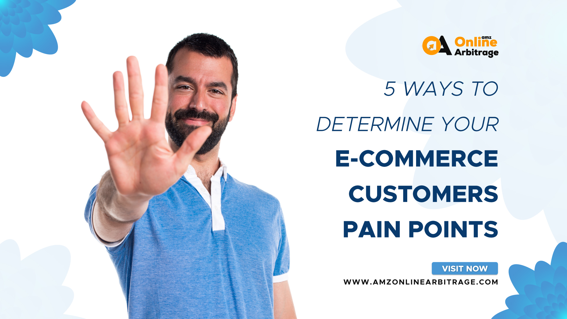 5 WAYS TO DETERMINE YOUR E-COMMERCE CUSTOMERS PAIN POINTS