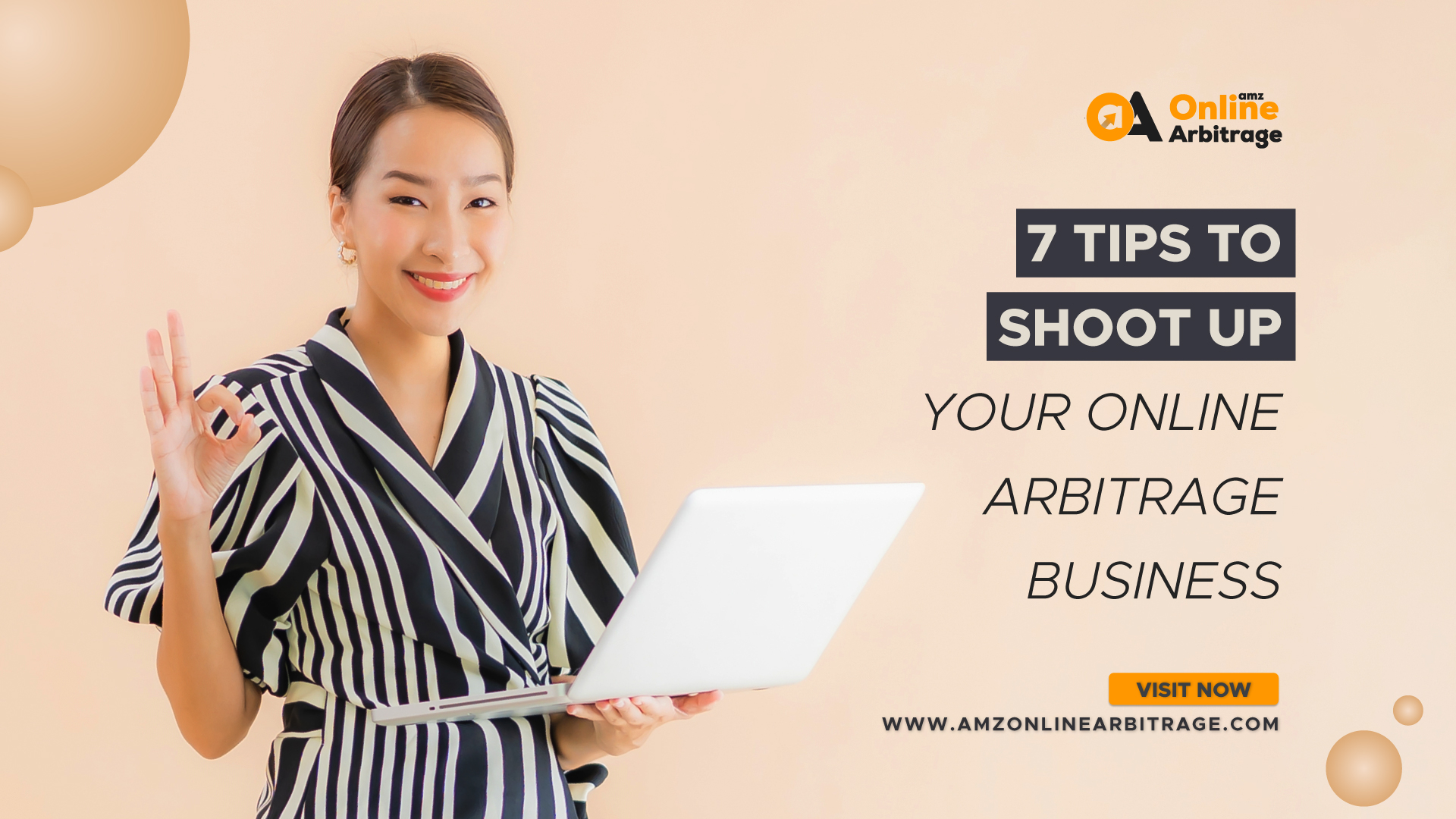 7 TIPS TO SHOOT UP YOUR ONLINE ARBITRAGE BUSINESS