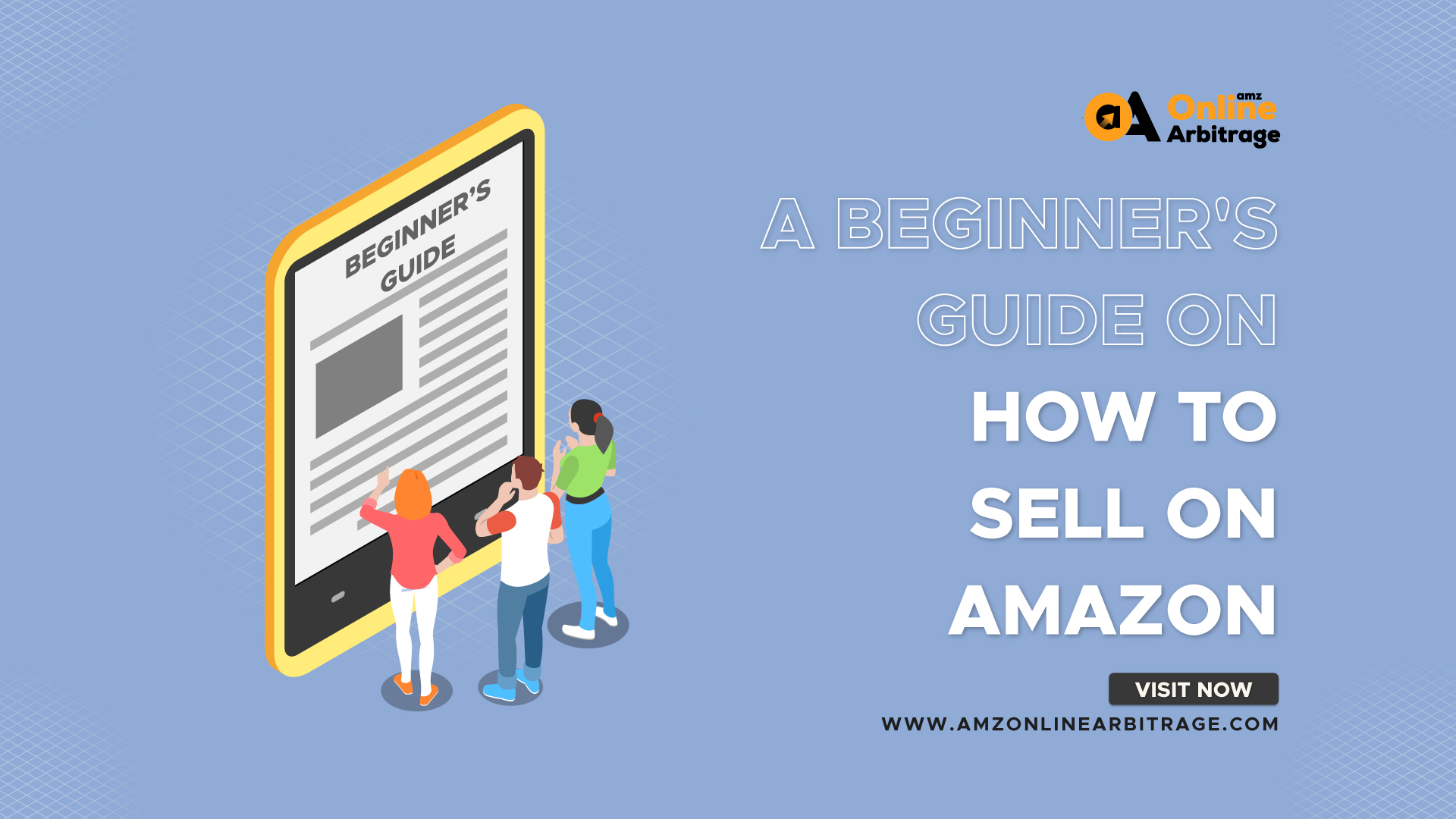 A BEGINNER'S GUIDE ON HOW TO SELL ON AMAZON