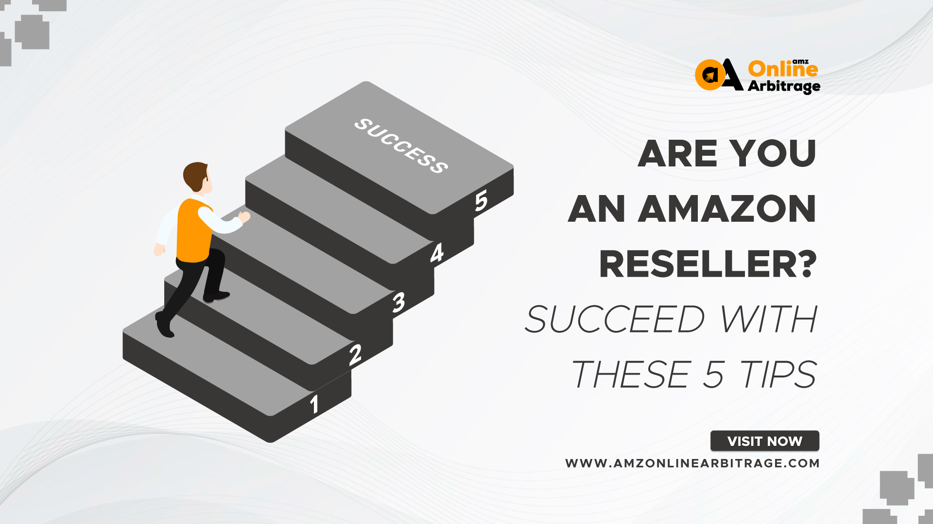 ARE YOU AN AMAZON RESELLER? SUCCEED WITH THESE 5 TIPS