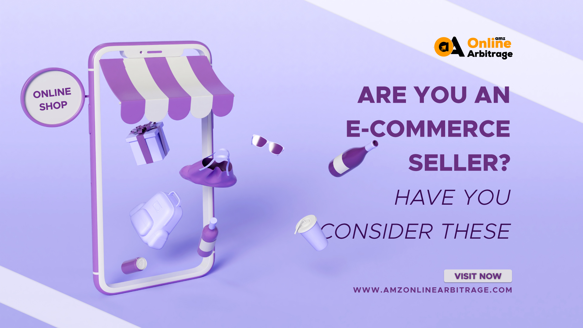 ARE YOU AN E-COMMERCE SELLER? HAVE YOU CONSIDER THESE
