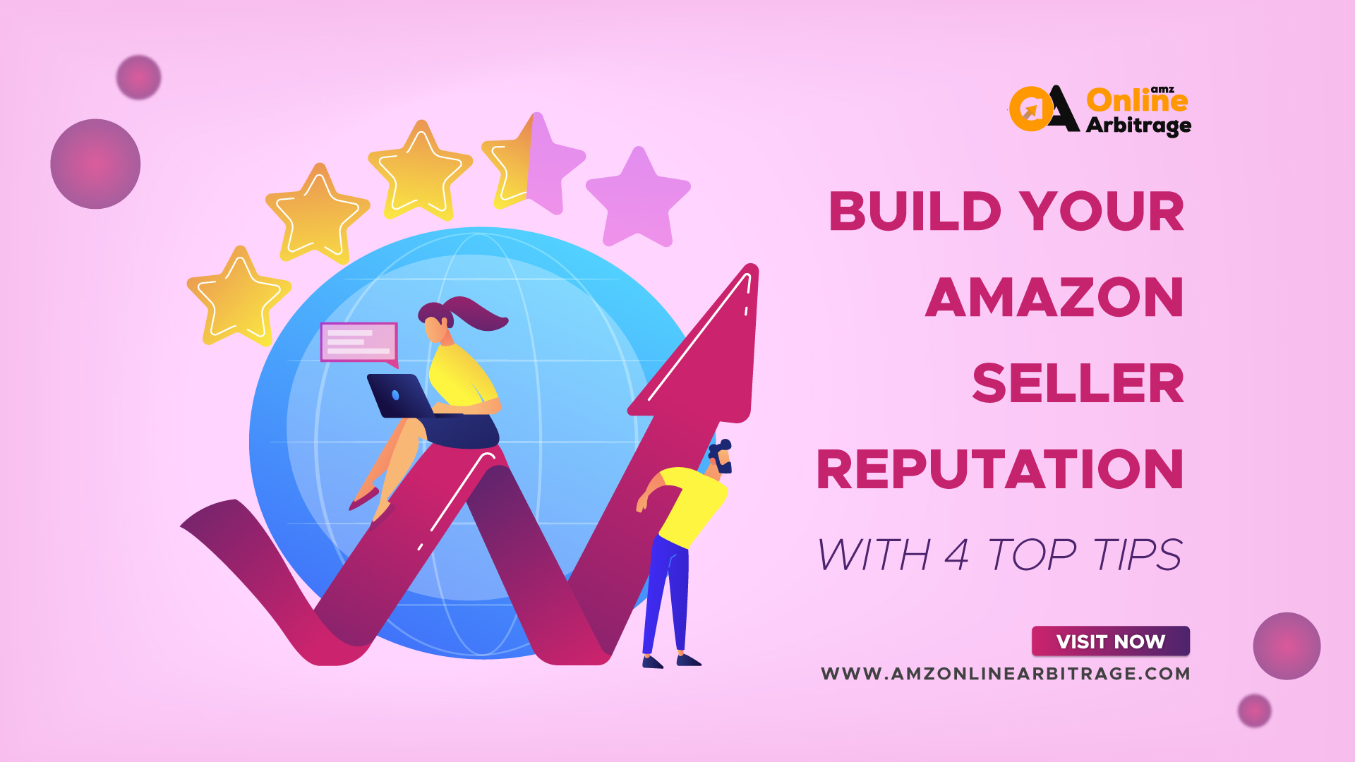 BUILD YOUR AMAZON SELLER REPUTATION WITH 4 TOP TIPS