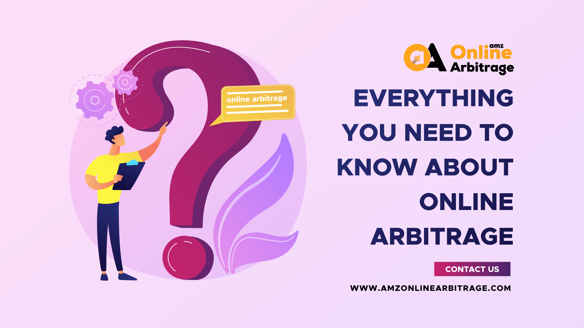 EVERYTHING YOU NEED TO KNOW ABOUT ONLINE ARBITRAGE