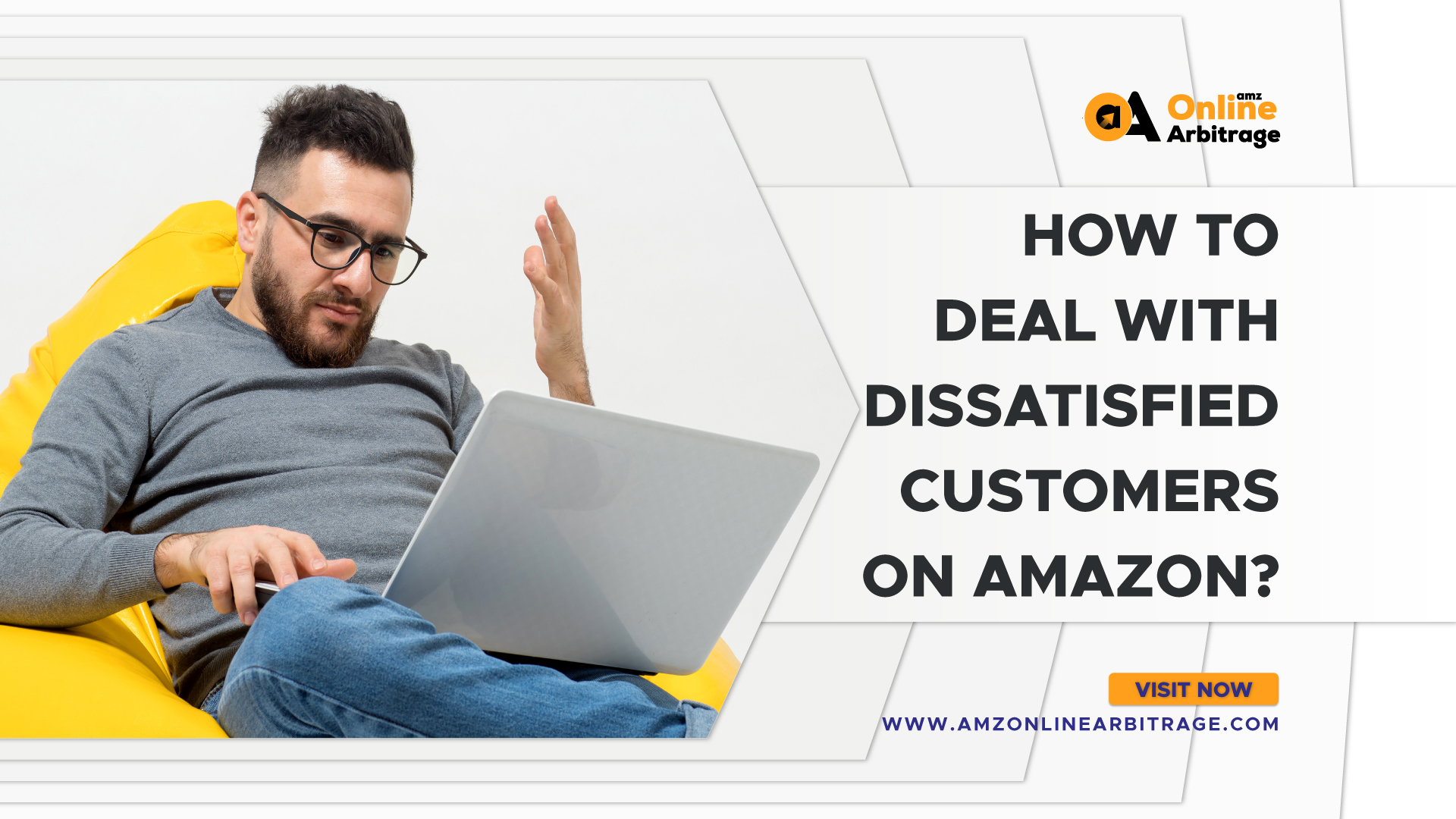 HOW TO DEAL WITH DISSATISFIED CUSTOMERS ON AMAZON?