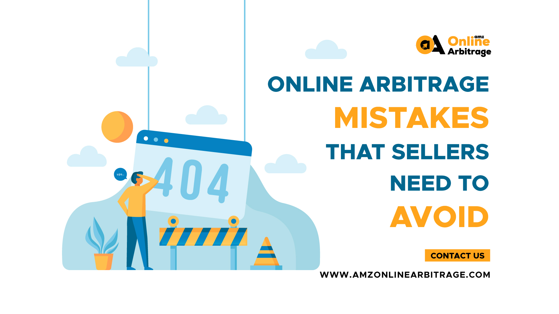 ONLINE ARBITRAGE MISTAKES THAT SELLERS NEED TO AVOID
