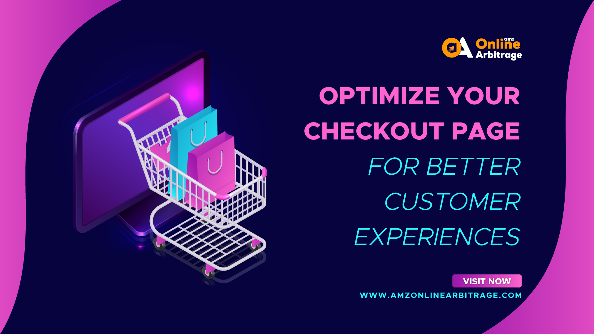 OPTIMIZE YOUR CHECKOUT PAGE FOR BETTER CUSTOMER EXPERIENCES