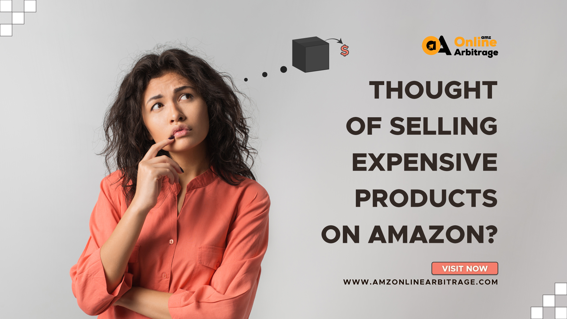 THOUGHT OF SELLING EXPENSIVE PRODUCTS ON AMAZON?